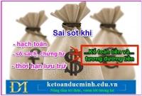 Những sai sót thường gặp khi làm phần hành Kế toán Tiền mặt - kế toán Đức Minh