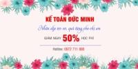 Chào mừng ngày Phụ nữ Việt Nam giảm đến 50% học phí các khóa kế toán, tin học tại Đức Minh
