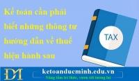 Kế toán cần phải biết những thông tư hướng dẫn về thuế hiện hành sau