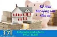 Tìm hiểu về kế toán bất động sản đầu tư