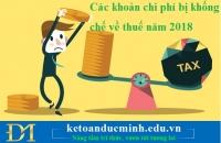 Các khoản chi phí bị khống chế về thuế năm 2018 - KTĐM