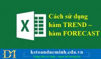 Cách sử dụng hàm TREND – hàm FORECAST