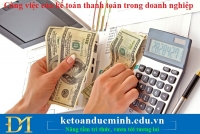 Kế toán thanh toán đối với các Tập đoàn