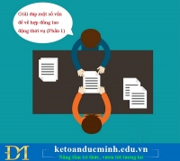 Giải đáp một số vấn đề về hợp đồng lao động thời vụ (Phần 1)