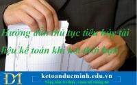 Hướng dẫn thủ tục tiêu hủy tài liệu kế toán khi hết thời hạn lưu trữ