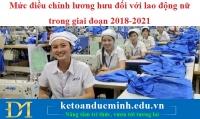 Mức điều chỉnh lương hưu đối với lao động nữ trong giai đoạn 2018-2021