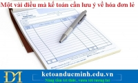 Một vài điều mà kế toán cần lưu ý về hóa đơn lẻ - Kế toán Đức Minh