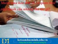 Muốn mua hóa đơn do cơ quan thuế phát hành cần những thủ tục gì?