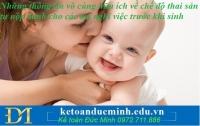 Những thông tin vô cùng hữu ích về chế độ thai sản tự nộp dành cho các mẹ nghỉ việc trước khi sinh – Kế toán Đức Minh