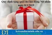 Quy định tặng quà cho lao động Nữ nhân ngày 8/3/2019