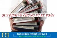 Quy định về lưu trữ tài liệu kế toán – Kế toán Đức Minh