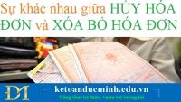 Sự khác nhau giữa HỦY HÓA ĐƠN và XÓA BỎ HÓA ĐƠN - Kế toán Đức Minh
