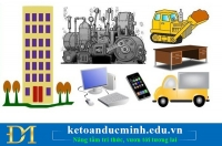 Hướng dẫn cách xử lý TSCĐ và CCDC sau quyết toán thuế- Kế toán Đức Minh