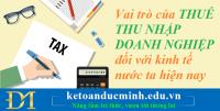 Vai trò của thuế thu nhập doanh nghiệp đối với kinh tế nước ta hiện nay