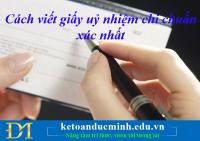 Cách viết giấy uỷ nhiệm chi chuẩn xác nhất - Kế toán Đức Minh.