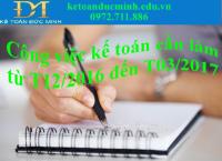 Tất tần tật những việc kế toán phải làm trong khoảng thời gian từ T12/2016 đến T3/2017.