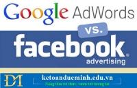 Chi phí quảng cáo Facebook, Google Adword có được coi là chi phí hợp lý không?