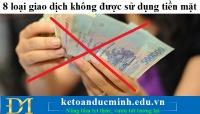 8 loại giao dịch không được sử dụng tiền mặt – Kế toán Đức Minh