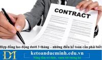 Hợp đồng lao động dưới 3 tháng – những điều kế toán cần phải biết
