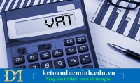 Hướng dẫn cách hạch toán kết chuyển thuế GTGT - Kế toán Đức Minh