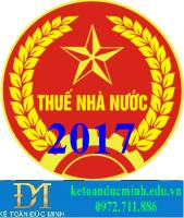 Thay đổi 1 số Luật quản lý thuế đầu năm 2017
