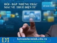 HỎI – ĐÁP những thắc mắc về nộp thuế điện tử