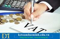 Kết chuyển thuế GTGT và những điều cần chú ý- Kế toán Đức Minh