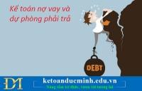 Kế toán nợ vay và dự phòng phải trả