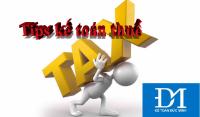 Những tips kế toán thuế cho dân Kế mới vào nghề