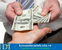 Kế toán thu chi, thủ quỹ và những sai sót cần chú ý phần 1