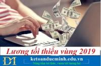 Lương tối thiểu vùng 2019 - Kế toán Đức Minh.