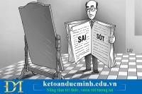 Những lỗi kế toán trên giấy và cách khắc phục -Kế toán Đức Minh
