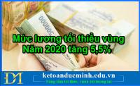 Mức lương tối thiểu vùng năm 2020 tăng 5,5% - Kế toán Đức Minh