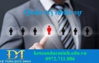 Quản trị nhân sự là gì? Vai trò của quản trị nhân lực trong doanh nghiệp