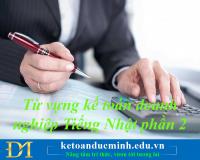 Từ vựng kế toán doanh nghiệp bằng Tiếng Nhật phần 2- KT Đức Minh
