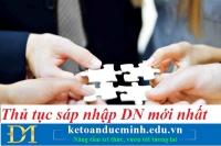 Thủ tục sáp nhập doanh nghiệp mới nhất – Kế toán Đức Minh.