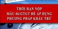 Thời hạn nộp mẫu 06/GTGT năm 2015 đăng ký kê khai thuế