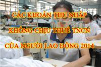Tổng hợp các khoản thu nhập không chịu thuế TNCN của người lao động mới nhất 2014