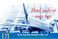 Những điều cần biết về thuế suất vé máy bay
