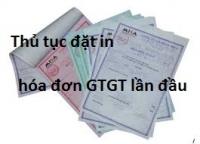 Hướng dẫn thủ tục đặt in hóa đơn GTGT lần đầu