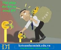 Nợ doanh nghiệp - giải pháp thu hồi nhanh