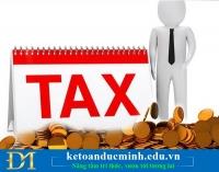 Truy thu thuế GTGT, TNDN thì DN hạch toán như thế nào? - Kế toán Đức Minh.