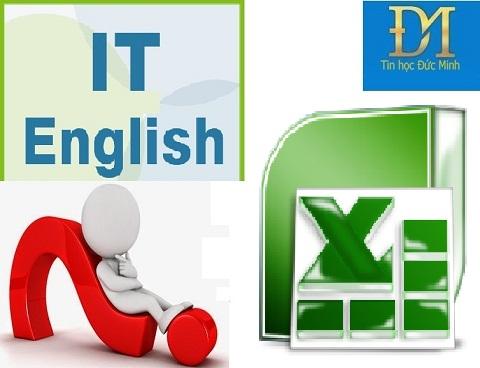 Tiếng Anh tin học – 1000 Từ vựng tiếng Anh trong Excel (cập nhật liên tục)