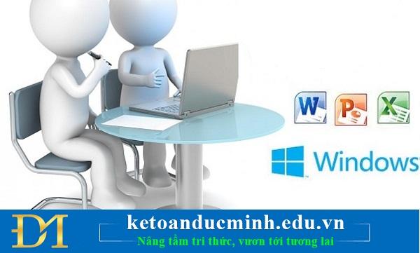 Tại sao phải học tin học văn phòng?- Kế toán Tin học Đức Minh