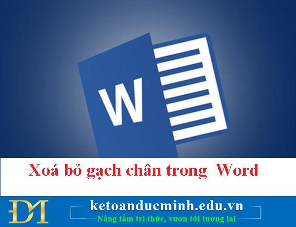 Xoá bỏ gạch chân trong Word cực kỳ đơn giản - Kế toán Đức Minh.