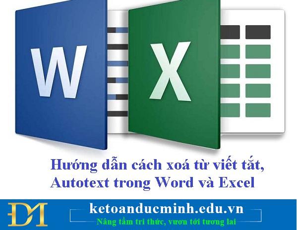 Hướng dẫn cách xoá từ viết tắt, Autotext trong  Word và Excel - Kế toán Đức Minh.